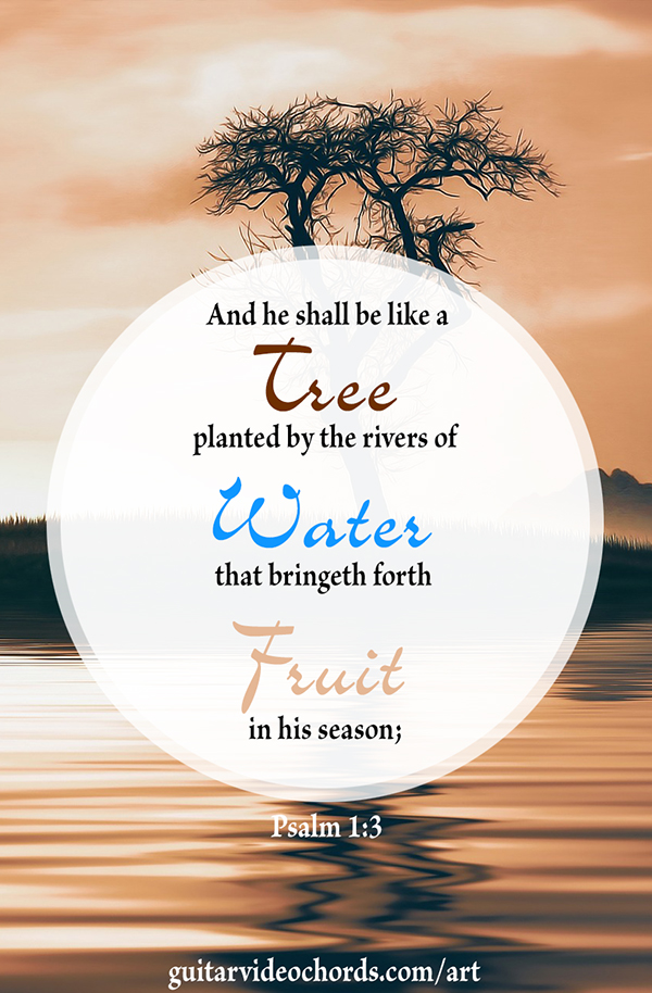 Psalm 1:3 Bible Art Pictures, Images, Inspirational