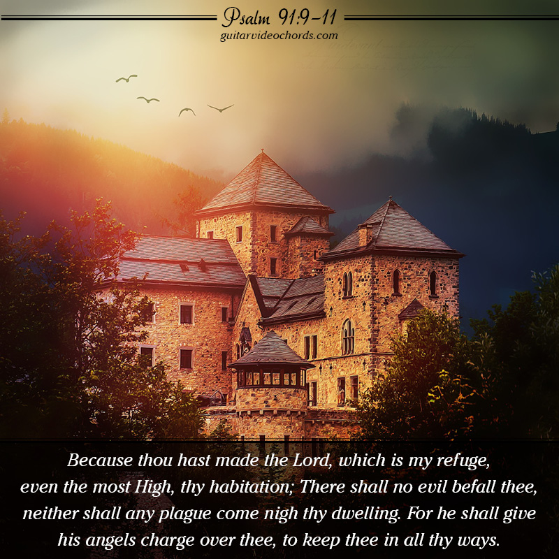 Psalm 91:9-11 Bible Art Pictures, Images, Inspirational